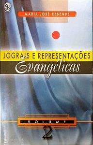 JOGRAIS E REPRESENTAÇÕES EVANGÉLICAS VOL 2 CPAD