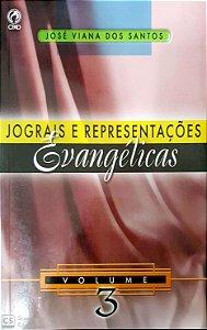 JOGRAIS E REPRESENTAÇÕES EVANGÉLICAS VOL 3 CPAD