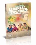 LEVANTA E RESPLANDECE