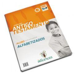 VIAGEM PELO ANTIGO TESTAMENTO ALUNO ALFABETIZADOS VIAGEM PELA LINHA DO TEMPO ALICERCES ECE
