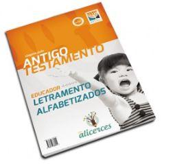 VIAGEM PELO ANTIGO TESTAMENTO EDUCADOR LETRAMENTO ALFABETIZADOS VIAGEM PELA LINHA DO TEMPO ALICERCES ECE