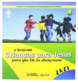 MANUAL DA CAMPANHA EVANGELIZAÇÃO DE CRIANÇAS