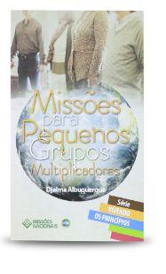 MISSÕES PARA PEQUENOS GRUPOS MULTIPLICADORES