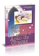 MULHER PÁSCOA 15 ANOS E AÇÃO DE GRAÇAS