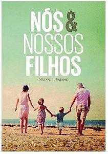 NÓS & NOSSOS FILHOS