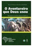 O AVENTUREIRO QUE DEUS USOU