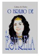 O BRILHO DE UMA ESTRELA HISTÓRIA BÍBLICA UFMBB