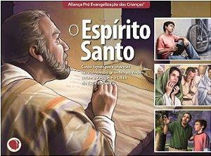 O ESPÍRITO SANTO CINCO LIÇÕES PARA CRIANÇAS HISTÓRIA APEC