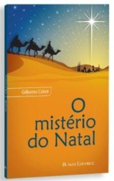 O MISTÉRIO DO NATAL
