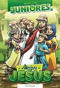 OS AMIGOS DE JESUS PROFESSOR JUNIORES VOL 1 ECE