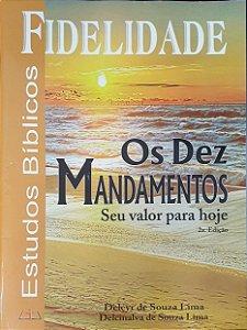 OS DEZ MANDAMENTOS FIDELIDADE