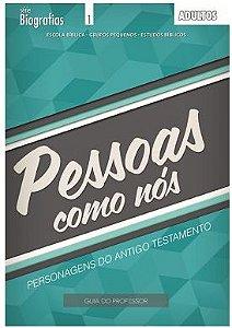 PESSOAS COMO NÓS ADULTOS PROFESSOR PERSONAGENS DO ANTIGO TESTAMENTO BIOGRAFIAS ECE