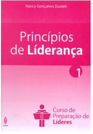 PRINCÍPIOS DE LIDERANÇA CURSO DE PREPARAÇÃO DE LÍDERES LIVRO UFMBB