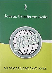 PROPOSTA EDUCACIONAL JOVENS CRISTÃS EM AÇÃO