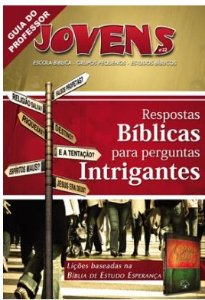 RESPOSTAS BÍBLICAS PARA PERGUNTAS INTRIGANTES PROFESSOR JOVENS VOL 22 ECE