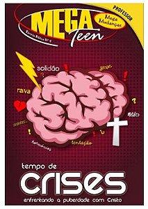 TEMPO DE CRISES PROFESSOR MEGA TEEN VOL 4 ECE