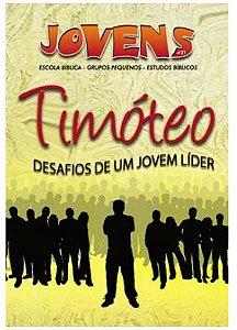 TIMÓTEO DESAFIOS DE UM JOVEM LÍDER ALUNO JOVENS VOL 21 ECE (PRETO X BRANCO)