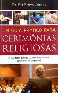 UM GUIA PRÁTICO PARA CERIMÔNIAS RELIGIOSAS