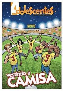 VESTINDO A CAMISA ADOLESCENTES ALUNO VOL 1 ECE