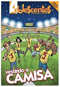 VESTINDO A CAMISA ADOLESCENTES PROFESSOR VOL 1 ECE