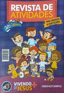 VIVENDO + DE JESUS ALUNO ALFABETIZADAS CULTO INFANTIL VOL 3 METODISTA