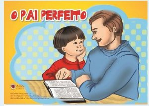 O PAI PERFEITO LIÇÃO PARA O DIA DOS PAIS KIT APEC