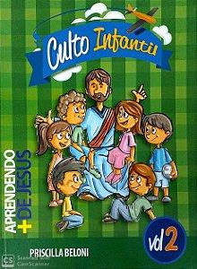 APRENDENDO + DE JESUS PROFESSOR CULTO INFANTIL VOL 2 METODISTA