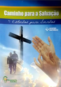 CAMINHO PARA A SALVAÇÃO 7 ESTUDOS PARA SURDOS