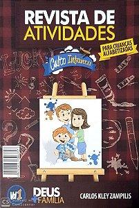 DEUS + FAMÍLIA ALUNO ALFABETIZADAS CULTO INFANTIL VOL 1 METODISTA
