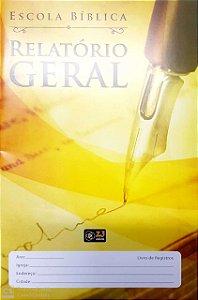 RELATÓRIO GERAL ESCOLA BÍBLICA CANETA Z3