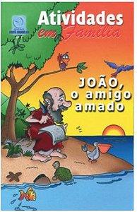 JOÃO O AMIGO AMADO ALUNO CULTO INFANTIL VOL 7 ECE