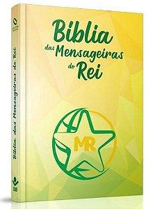 BÍBLIA DAS MENSAGEIRAS DO REI