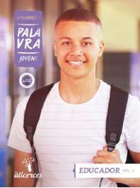 APRENDER A PALAVRA JOVENS EDUCADOR O RELACIONAMENTO ENTRE RAZÃO E FÉ ALICERCES VOL 2 ECE 16 ANOS