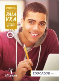 APRENDER A PALAVRA JOVENS EDUCADOR O PROBLEMA DO MAL ALICERCES VOL 3 ECE 17 ANOS