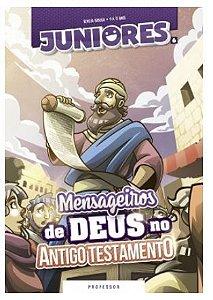 MENSAGEIROS DE DEUS NO ANTIGO TESTAMENTO PROFESSOR JUNIORES VOL 6 ECE
