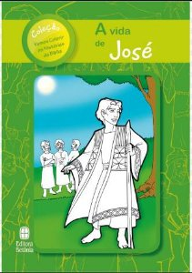 A VIDA DE JOSÉ PARA COLORIR