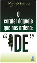 O CARÁTER DAQUELE QUE NOS ORDENA