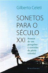 SONETOS PARA O SÉCULO XXl