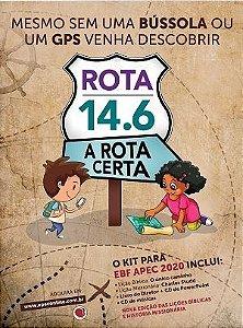 ROTA 14.6 A ROTA CERTA ESCOLA BÍBLICA DE FÉRIAS APEC