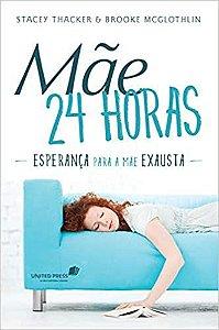 MÃE 24 HORAS