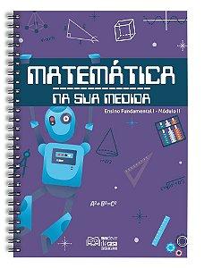 Matemática Na Sua Medida – Fundamental I: Módulo II