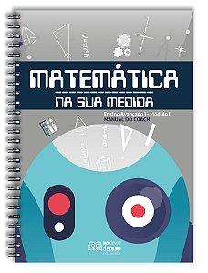 Matemática Na Sua Medida - Avançado I (Manual do Coach)