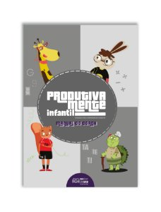 Produtivamente Infantil - Manual do Coach