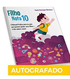 Livro Filho Nota 10 - Autografado