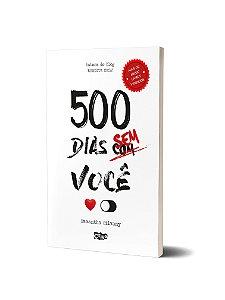 500 dias sem você (entrega de 7 a 15 dias úteis)