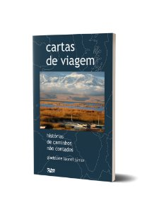 Cartas de Viagem: histórias de caminhos não contados.