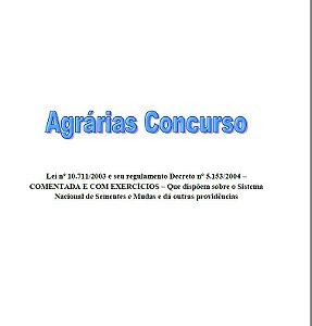 Lei nº 10.711/03 e seu regulamento (Decreto nº 5153/04) para concursos públicos - Dispõe sobre o Sistema Nacional de Sementes e Mudas