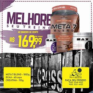 COMBO: Meta 7 Blend 1680g + Bcaa 60cps + Creatina 150g