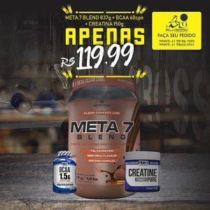 COMBO: Meta 7 Blend 837g + Bcaa 1.5g 60cps + Creatine 150g