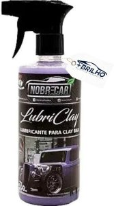 Lubriclay Lubrificante de Clay Bar 500ml Nobre Car